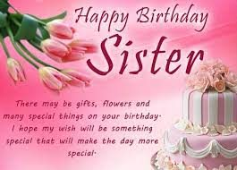 Birthday Wishes For Sister Bday Whatsapp Status For Sister Efill Info India